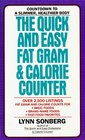 The Quick and Easy Fat Gram  Calorie Counter