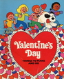 Valentine's Day Things to Make and Do
