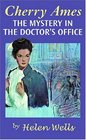 Cherry Ames, The Mystery in the Doctor's Office: Book 19