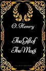 The Gift of the Magi By O Henry - Illustrated