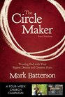 The Circle Maker Curriculum Kit Praying Circles Around Your Biggest Dreams and Greatest Fears