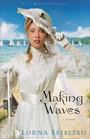 Making Waves (Lake Manawa Summers, Bk 1)