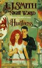 Huntress (Night World, Bk 7)