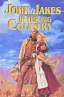 In the Big Country The Best Western Stories of John Jakes