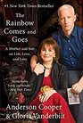 The Rainbow Comes and Goes A Mother and Son On Life Love and Loss