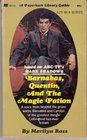 Barnabas, Quentin, and the Magic Potion (Dark Shadows, 25)