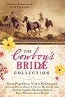 The Cowboy's Bride Collection 9 Historical Romances Form on Old West Ranches