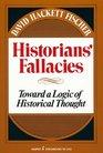 Historians' Fallacies  Toward a Logic of Historical Thought