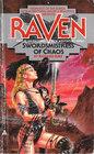 Swordsmistress of Chaos (Raven, No 1)