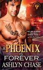A Phoenix Is Forever (Phoenix Brothers, Bk 3)