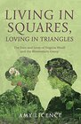 Living in Squares Loving in Triangles The Lives and Loves of Virginia Woolf  the Bloomsbury Group