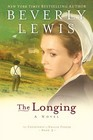 The Longing (Courtship of Nellie Fisher, Bk 3) (Large Print)