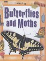 The Secret World Of Butterflies and Moths