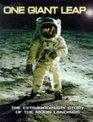 One Giant Leap: The Extraordinary Story of the Moon Landing