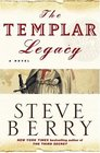 The Templar Legacy (Cotton Malone, Bk 1)