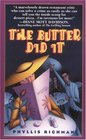 The Butter Did It (Chas Wheatley, Bk 1)
