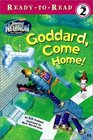 Goddard, Come Home! (Jimmy Neutron) (Ready to Read, Level 2)