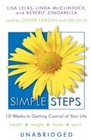 Simple Steps 10 Weeks To Getting Control Of Your Life Library Edition