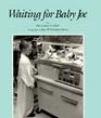 Waiting for Baby Joe