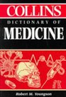 Collins Dictionary of Medicine
