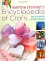 Encyclopedia of Crafts An A  Z Guide with Detailed Instructions and Endless Inspiration