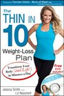 The Thin in 10 Weight-Loss Plan Transform Your Body  in Minutes a Day