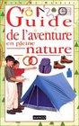 Guide de l'aventure en pleine nature