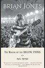 Brian Jones The Making of the Rolling Stones