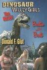 Dinosaur Valley Girls The Novel