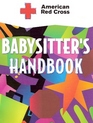 American Red Cross Babysitter's Handbook