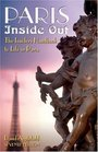 Paris Inside Out 7th The Insider's Handbook to Life in Paris