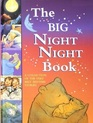 The Big Night Night Book: A Collection of the Very Best Bedtime Stories