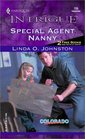 Special Agent Nanny (Colorado Confidential) (Harlequin Intrigue, No 725)