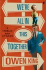 We're All in This Together A Novella and Stories