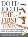 Do It Right The First Time What Every Homeowner Needs To Know Before The Work Begins