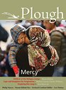 Plough Quarterly No 7 Mercy