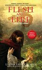 Flesh and Fire Book One of The Vineart War