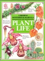 Mysteries and Marvels of Plant Life