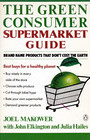 The Green Consumer Supermarket Shopping Guide