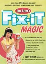 Joey Green's Fix-It Magic More than 1971 Quick-and-Easy Household Solutions Using Brand-Name Products