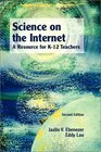 Science on the Internet A Resource for K-12 Teachers Second Edition