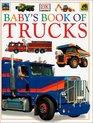 Baby's Book of Trucks