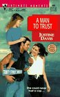 A Man to Trust (Trinity Street West, Bk 4) (Silhouette Intimate Moments, No 805)