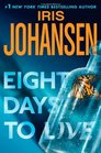 Eight Days to Live (Eve Duncan, Bk 10)