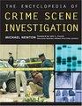 The Encyclopedia of Crime Scene Investigation