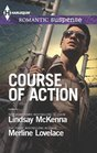 Course of Action Out of Harm's Way / Any Time Any Place