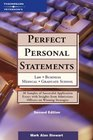 Perfect Personal Statements Law Business Medical Graduate School