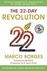 The 22 Day Revolution: The Plant-Based Programme That Will Transform Your Body, Reset Your Habits, and Change Your Life