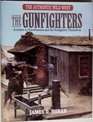 The Gunfighters  James Horan's Authentic Wild West