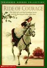 Ride of Courage: The Story of a Spirited Arabian Horse and the Daring Girl Who Rides Him (Treasured Horses)
